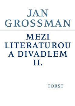 Obálka titulu Mezi literaturou a divadlem II.