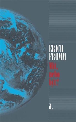 Mít nebo být? - Erich Fromm | Replicamaglie.com
