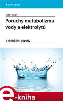 Obálka titulu Poruchy metabolizmu vody a elektrolytů