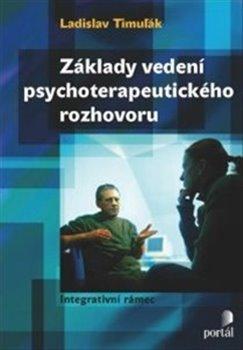 Obálka titulu Základy vedení psychoterapeutického rozhovoru