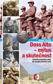 Doss Alto-Mýtus a skutečnost