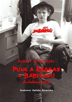 Obálka titulu Punk a reggae v Babylonu