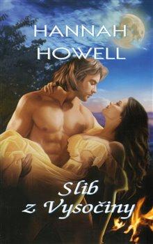 Slib z Vysočiny - Hannah Howell