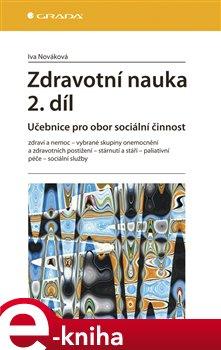 Zdravotní nauka 2. díl. Učebnice pro obor sociální činnost - Iva Nováková e-kniha