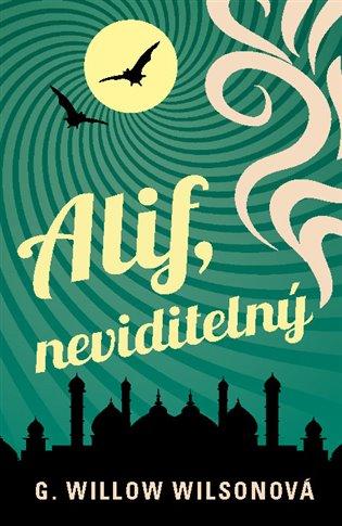 Alif, neviditelný - G. Willow Wilsonová | Booksquad.ink