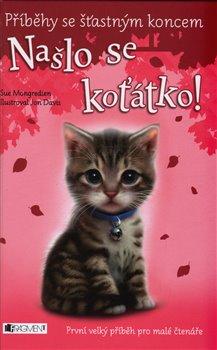 Obálka titulu Příběhy se šťastným koncem – Našlo se koťátko!