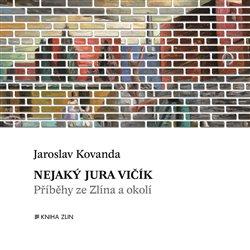 Obálka titulu Nejaký Jura Vičík