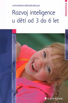 Obálka titulu Rozvoj inteligence u dětí od 3 do 6 let
