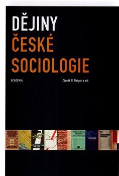 Obálka titulu Dějiny české sociologie