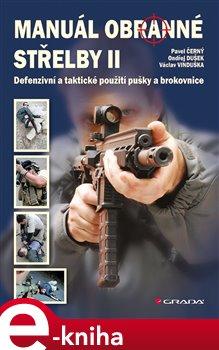 Obálka titulu Manuál obranné střelby II