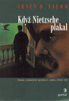 Obálka titulu Když Nietzsche plakal