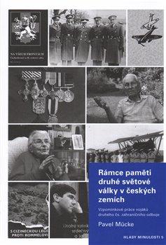 Obálka titulu Rámce paměti druhé světové války v českých zemích
