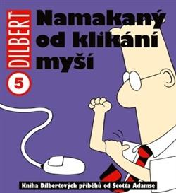 Obálka titulu Dilbert: Namakaný od klikání myší