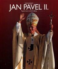 Jan Pavel II. - Papež, který změnil dějiny