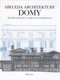 Obálka titulu Abeceda architektury - Domy