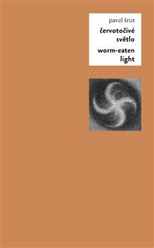 Obálka titulu Červotočivé světlo / Worm-Eaten Light