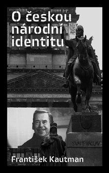 Obálka titulu O českou národní identitu