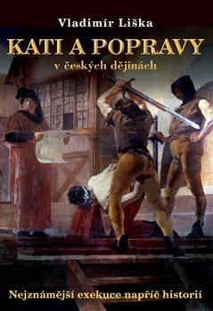 Obálka titulu Kati a popravy v českých dějinách