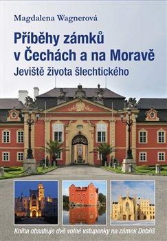 Obálka titulu Příběhy zámků v Čechách a na Moravě