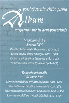 Obálka titulu Album pozdně středověkého písma XIV.