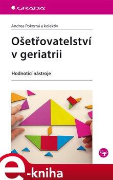 Obálka titulu Ošetřovatelství v geriatrii