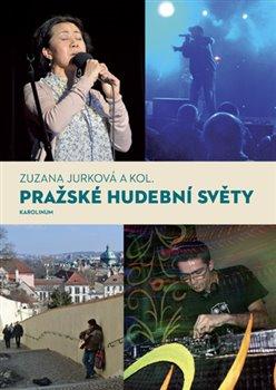 Obálka titulu Pražské hudební světy