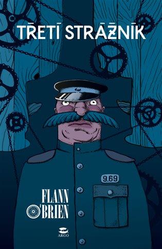 Třetí strážník - Flann O´Brien | Booksquad.ink