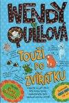 Obálka knihy Wendy Quillová touží po zvířátku