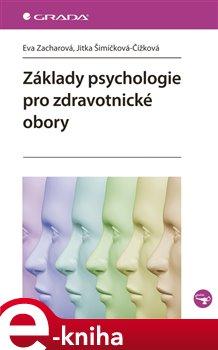 Obálka titulu Základy psychologie pro zdravotnické obory