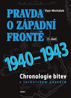 Obálka titulu Pravda o západní frontě 1940-1943 (1.část)