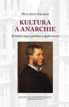 Obálka titulu Kultura a anarchie