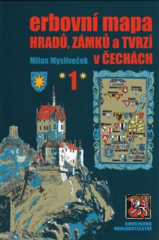 Obálka titulu Erbovní mapa hradů, zámků a tvrzí v Čechách 1