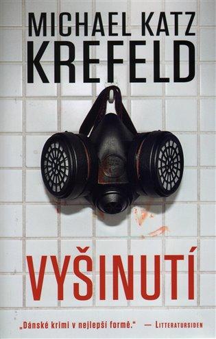 Vyšinutí - Michael Katz Krefeld | Booksquad.ink