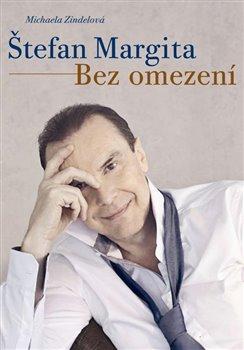 Obálka titulu Štefan Margita: Bez omezení