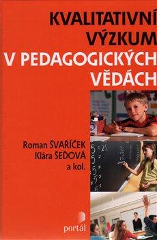 Obálka titulu Kvalitativní výzkum v pedagogických vědách