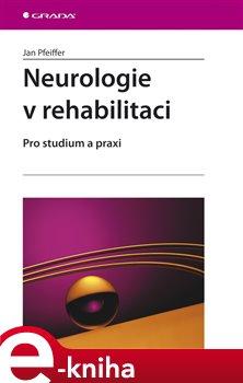Obálka titulu Neurologie v rehabilitaci