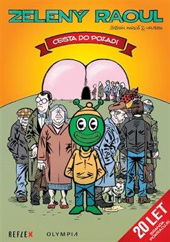 Obálka titulu Zelený Raoul - Cesta do pozadí