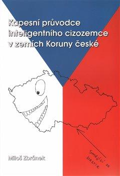 Obálka titulu Kapesní průvodce inteligentního cizozemce v zemích Koruny české