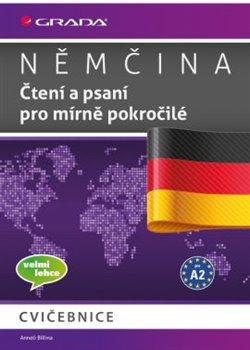 Obálka titulu Němčina - Čtení a psaní pro mírně pokročilé A2