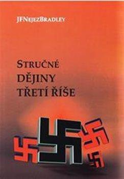 Obálka titulu Stručné dějiny třetí říše
