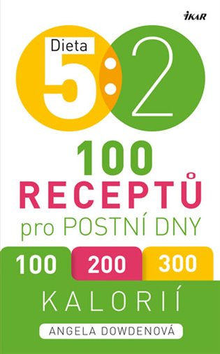 Dieta 5 : 2. 100 receptů pro postní dny - Angela Dowdenová | Booksquad.ink