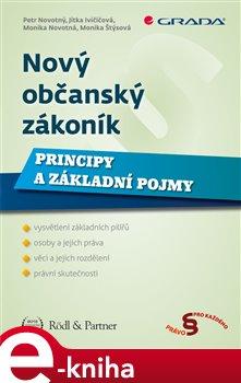 Nový občanský zákoník- Principy a základní pojmy