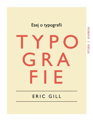 Esej o typografii - Eric Gill   Booksquad.ink