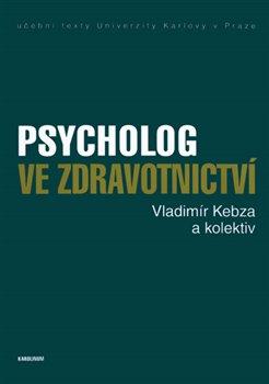 Obálka titulu Psycholog ve zdravotnictví