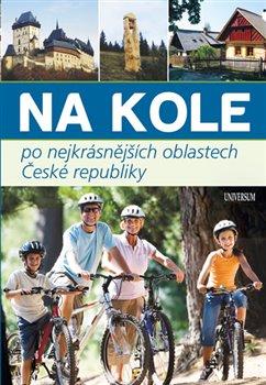 Obálka titulu Na kole po nejkrásnějších místech ČR