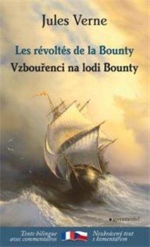 Obálka titulu Vzbouřenci na lodi Bounty / Les révoltés de la Bounty