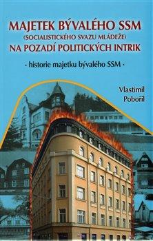 Obálka titulu Majetek bývalého SSM na pozadí politických intrik