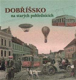 Obálka titulu Dobříšsko na starých pohlednicích