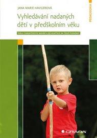 Vyhledávání nadaných dětí v předškolním věku