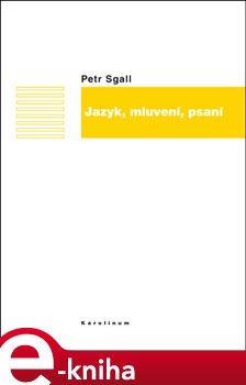 Obálka titulu Jazyk, mluvení, psaní